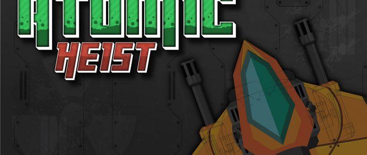 Atomic Heist